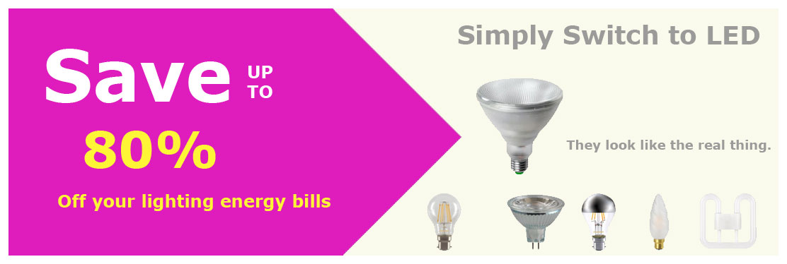 Switch to LED lamps and light bulbs to save